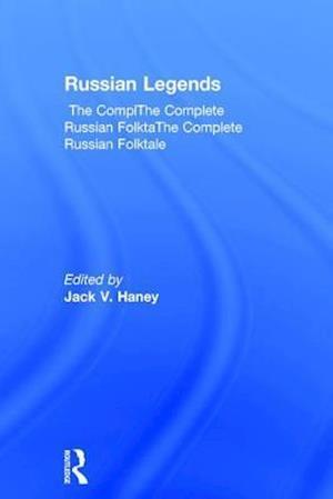 The Complete Russian Folktale: v. 5: Russian Legends