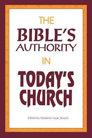 The Bible's Authority in Today's Church