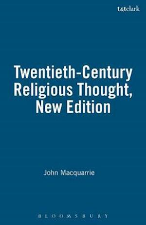 Bog paperback Twentieth-Century Religious Thought New Edition af John Macquarrie