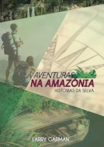 Aventuras Na Amazonia