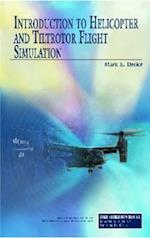 Introduction to Helicopter and Tiltrotor Flight Simulation (Aiaa Education)