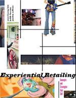 Experiential Retailing