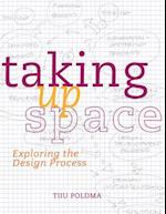 Taking Up Space