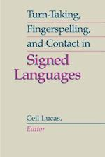 Turn-Taking, Fingerspelling, and Contact in Signed Languages (Sociolinguistics in Deaf Communities, nr. 8)