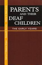 Parents and Their Deaf Children