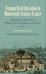 Forging Deaf Education in Nineteenth-Century France