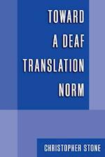 Toward a Deaf Translation Norm af Christopher Stone