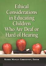 Ethical Considerations in Educating Children Who Are Deaf or Hard of Hearing