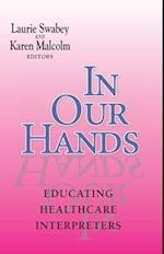 In Our Hands (The Interpreter Education)