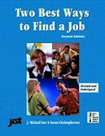 Two Best Ways to Find a Job (Jist's Job Search Basics Series)