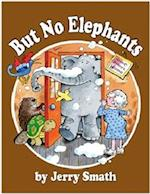 But No Elephants (Once Upon a Time)