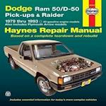 Dodge Ram 50 /D-50 Pick-ups and Raider (1979-1993) Automotive Repair Manual (Haynes Automotive Repair Manuals)