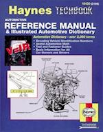 Automotive Reference Manual and Illustrated Automotive Dictionary (Haynes Techbooks)