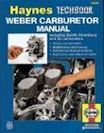 The Haynes Weber Carburetor Manual af A K Legg, Robert Maddox, etc