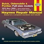 Buick, Oldsmobile, Pontiac Full-sized Models 1970-90 Rear Wheel Drive Automotive Repair Manual (Haynes Automotive Repair Manuals)