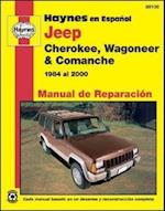 Jep Cherokee Wagonner Automotive Repair Manual (Haynes Automotive Repair Manuals)