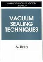 Vacuum Sealing Techniques (Avs Classics in Vacuum Science and Technology)