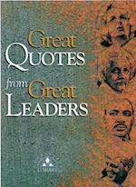 Great Quotes from Great Leaders (Great Quotes Series)