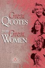 Great Quotes from Great Women (Great Quotes)