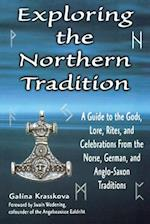 Exploring the Northern Tradition (Exploring)
