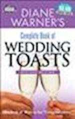 Diane Warner's Complete Book of Wedding Toasts (Hal Leonard Wedding Essentials)