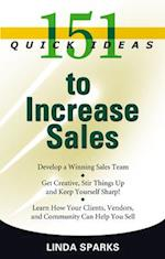 151 Quick Ideas to Increase Sales (151 Quick Ideas)