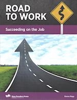 Succeeding on the Job (Road to Work)