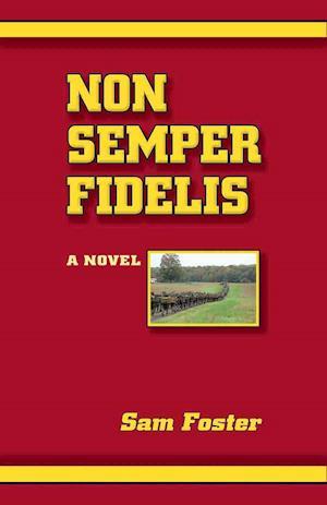 Bog, paperback Non Semper Fidelis af Sam Foster