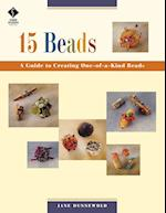 15 Beads: a Guide to Creating One of a Kind Beads af Jane Dunnewold