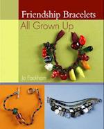 Friendship Bracelets: All Grown Up