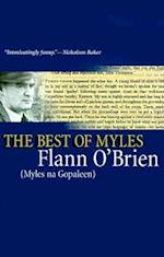 The Best of Myles (John F. Byrne Irish Literature Series)
