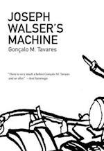 Joseph Walser's Machine (Portuguese Literature)