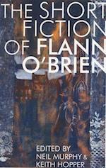 The Short Fiction of Flann O'Brien af Flann O'Brien