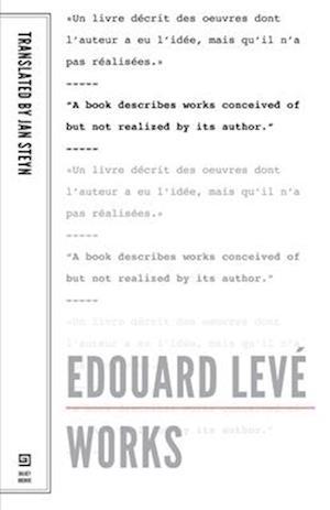 Edouard Leve: Works