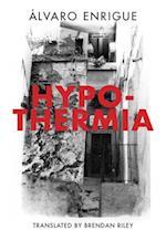 Hypothermia af Alvaro Enrigue