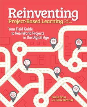 Reinventing Project Based Learning