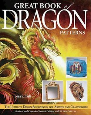 Bog, paperback Great Book of Dragon Patterns 2nd Edn af Lora S Irish