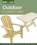 Outdoor Furniture (Built to Last)
