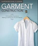Garment Construction (Illustrated Guide to Sewing)