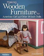 Making Wooden Furniture for American Girl and Other 18-Inch Dolls, 3rd Edn