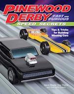Pinewood Derby Fast & Furious Speed Secrets