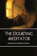 The Doubting Meditator