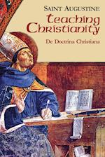 Teaching Christianity af St Augustine, Saint Augustine of Hippo, Augustine of Hippo