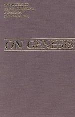 On Genesis (Works of Saint Augustine Numbered, nr. 13)