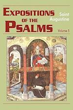Expositions of the Psalms 99-120 (Expositions of the Psalms, nr. 5)