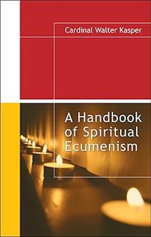 A Handbook of Spiritual Ecumenism