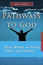 Pathways to God (7 X 4: a Meditation a Day for Four Weeks)