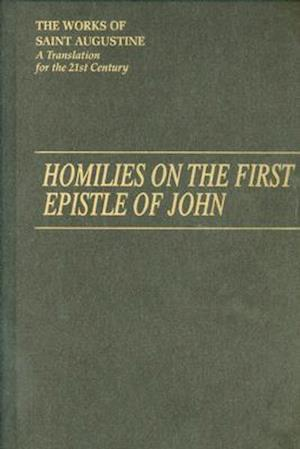 Homilies on the First Epistle of John Part III
