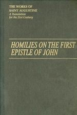 Homilies on the First Epistle of John Part III (Works of Saint Augustine Numbered, nr. 14)
