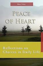 Peace of Heart (7 X 4: a Meditation a Day for Four Weeks)